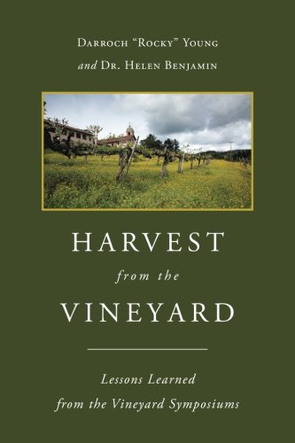 Vineyard Harvest (Harvest From The Vineyard: Lessons Learned from the Vineyard Symposiums)