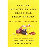 Special Relativity and Classical Field Theory: The Theoretical Minimum