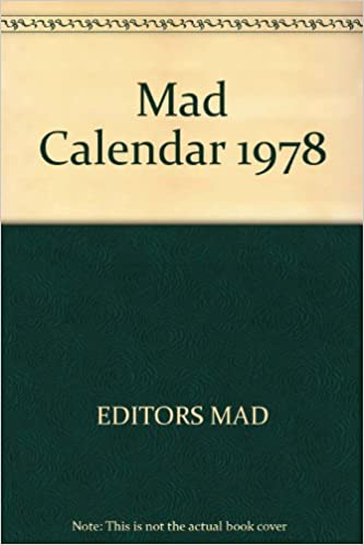 1978 Calendar September.Mad Calendar 1978 Editors Mad 9780446875387 Amazon Com Books