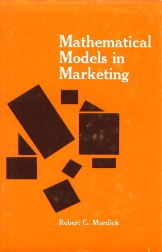 Mathematical Models in Marketing (International's series in marketing)