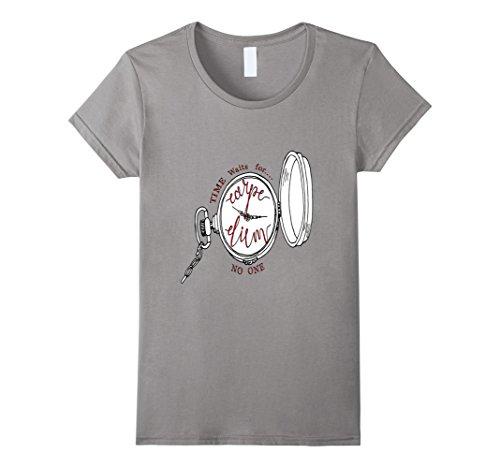 Womens Carpe Diem Time waits for no one T shirt clock tic...