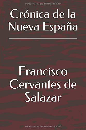 Crónica de la Nueva España. I: Amazon.es: Francisco Cervantes de Salazar: Libros