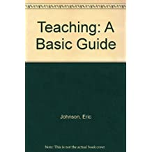 Teaching: A Basic Guide