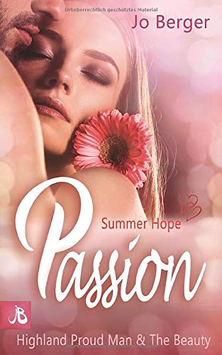 Summer Hope Passion  Highland Proud Man And The Beauty