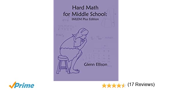 Counting Number worksheets math go worksheets : Hard Math for Middle School: IMLEM Plus Edition: Glenn Ellison ...