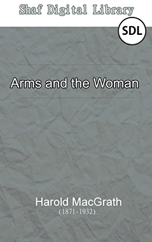 Arms And The Woman Annotated With Biographical Introduction
