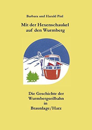 Mit der Hexenschaukel auf den Wurmberg (German Edition)