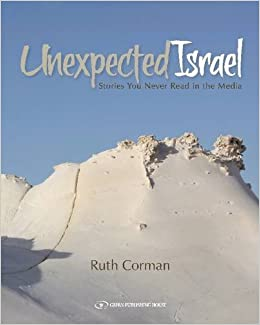 Book Unexpected Israel: Stories You Never Read in the Media