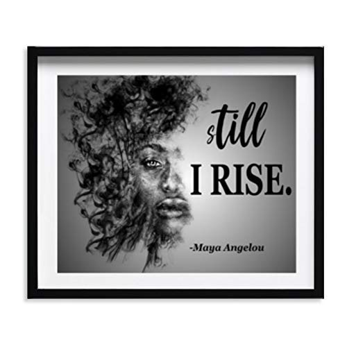 Maya Angelou Art - Still I Rise