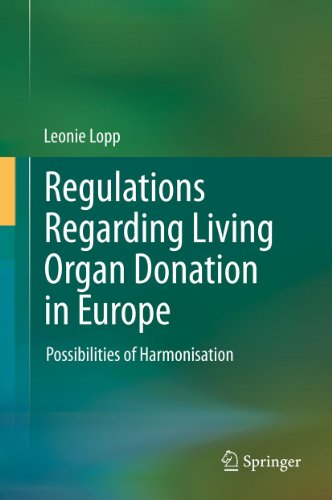 Regulations Regarding Living Organ Donation in Europe: Possibilities of - In The Lopp