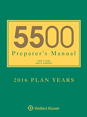 5500 Preparer's Manual for 2016 Plan Years