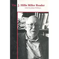 The J. Hillis Miller Reader