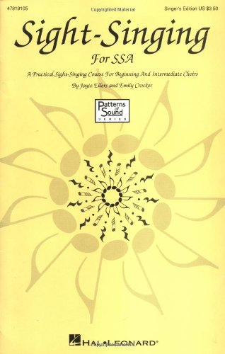 Sight-Singing for SSA: A Practical Sight-Singing Course for Beginning and Intermediate Choirs (Methodology Chorals)