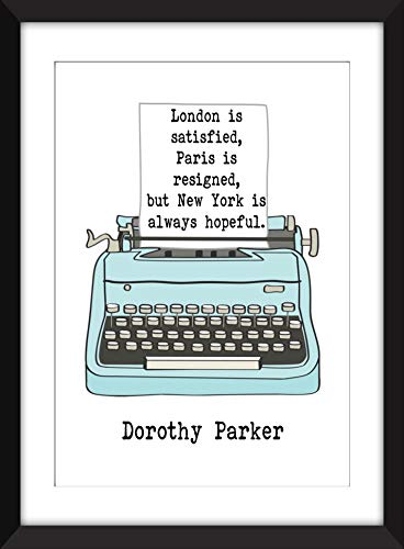 Dorothy Parker - New York is Always Hopeful Quote - Unframed Literary Print