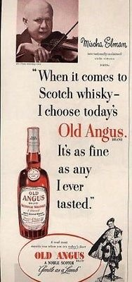 Mischa Elman OLD ANGUS Scotch Ad 1950's
