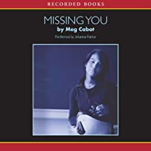 Missing You | Livre audio Auteur(s) : Meg Cabot Narrateur(s) : Johanna Parker