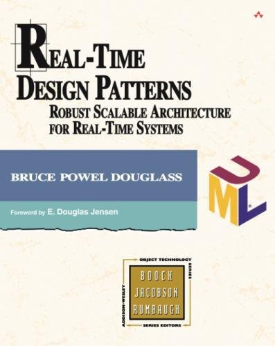 Real-Time Design Patterns: Robust Scalable Architecture for Real-Time Systems