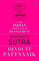 Business Sutra : A Very Indian Approach To Management Front Cover