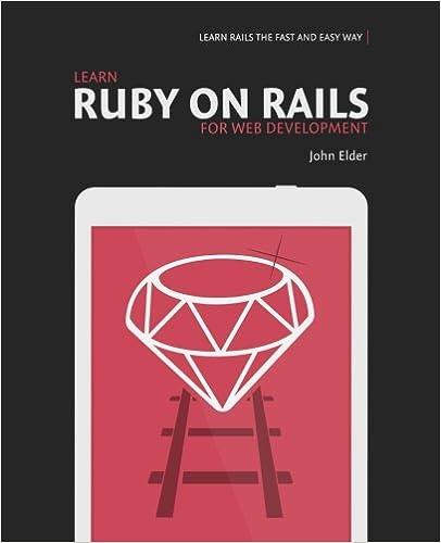 Learn Ruby On Rails For Web Development: Learn Rails The ...