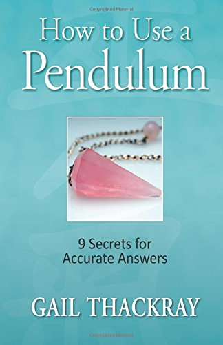How to use a pendulum: 9 Secrets for Accurate Answers