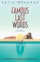 Famous Last Words by Katie Alender (2015-07-28)