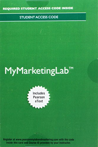 Mylab Marketing with Pearson Etext -- Access Card -- For Selling Today: Partnering to Create Value
