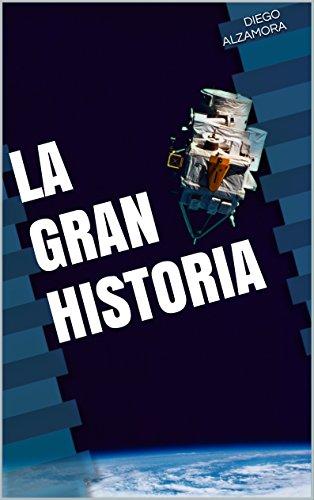 La Gran Historia por Diego Alzamora