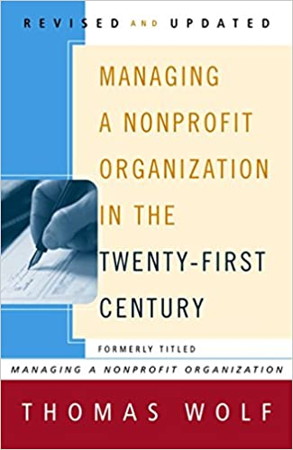 Amazon managing a nonprofit organization in the twenty first amazon managing a nonprofit organization in the twenty first century ebook thomas wolf barbara carter kindle store fandeluxe Images