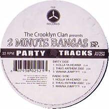 The Crooklyn Clan / 2 Minute Bangaz EP