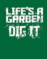 Image of the product Lifes A Garden Dig It: that is listed on the catalogue brand of .