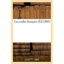 LES CODES FRANCAIS : CODE CIVIL, CODE DE PROCEDURE CIVILE, COMMERCE, INSTRUCTION CRIMINELLE