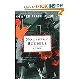 Northern Borders, Howard Frank Mosher, 0385473370