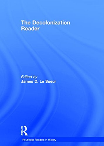 The Decolonization Reader (Routledge Readers in History)