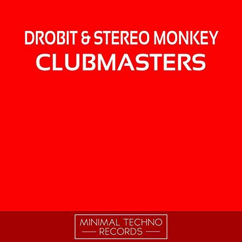 Clubmasters (Original Mix) (Original Clubmaster)