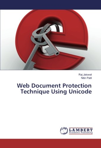 Web Document Protection Technique Using Unicode by LAP LAMBERT Academic Publishing