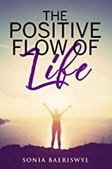 The Positive Flow of Life Paperback