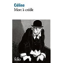 Mort à crédit (Folio t. 1692) (French Edition)