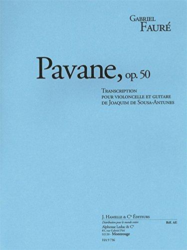 Faure Pavane Sheet Music (Faure: Pavane, op. 50 transcription pour violoncelle et guitare. Partitions pour Violoncelle)