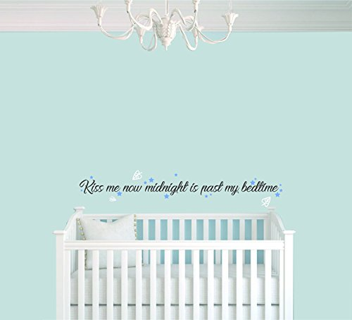 Kiss Me Now Midnight Is Past My Bedtime - Quote - Baby Girl - Nursery Wall Decal For Baby Room Decorations - Mural Wall Decal Sticker For Home Children's Bedroom (1235) (Wide 24