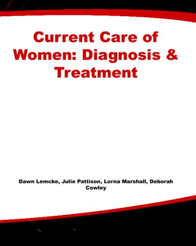 Current Care of Women: Diagnosis and Treatment (Lange Current Series)