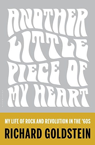 Book Cover: Another Little Piece of My Heart: My Life of Rock and Revolution in the '60s