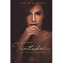 Tentadora (Trilogia Tentadora Livro 1)