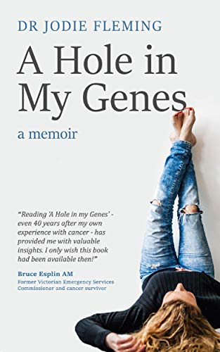 Amazon.com: A Hole in My Genes: A Memoir eBook: Dr Jodie ...