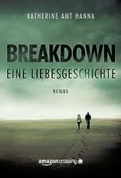 Breakdown - Eine Liebesgeschichte (German Edition)