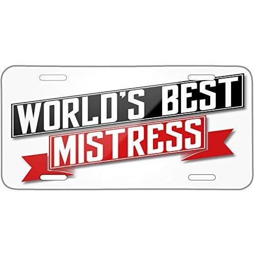 ClustersNN Worlds Best Mistress Metal License Plate 6X12 Inch -