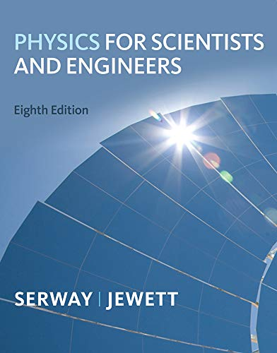 Physics for Scientists and Engineers (Available 2010...