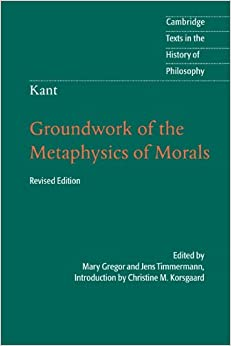 groundwork for metaphysics of morals by This books ( kant: groundwork of the metaphysics of morals (cambridge texts in the history of philosophy) [full] ) made by about books none to download.