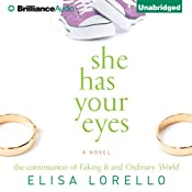She Has Your Eyes   Elisa Lorello