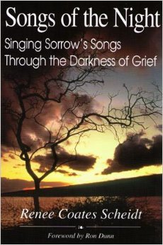 Songs of the Night: Singing Sorrow's Songs Through the Darkness of Grief