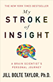 My Stroke of Insight (English Edition)